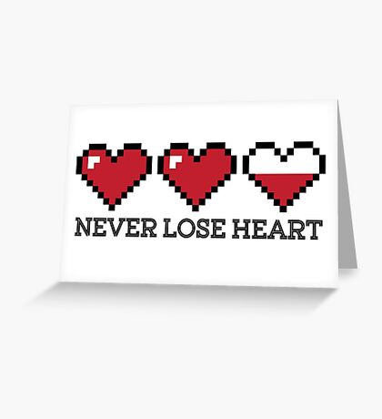 Never Lose Heart Greeting Card