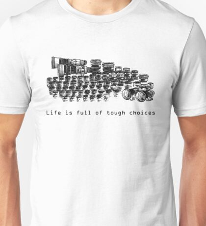 Choices Unisex T-Shirt