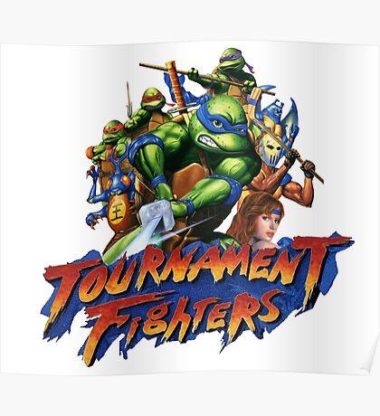 TMNT TOURNAMENT FIGHTERS - CUSTOM TURTLES ARTWORK - TEE, TANKTOP, ETC Poster