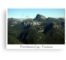 Frenchmans Cap ~ Tasmania  Canvas Print