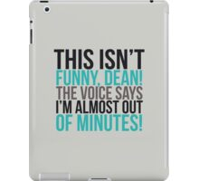 The voice says I'm almost out of minutes! iPad Case/Skin