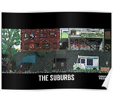 The Last Of Us Demastered - The Suburbs Poster