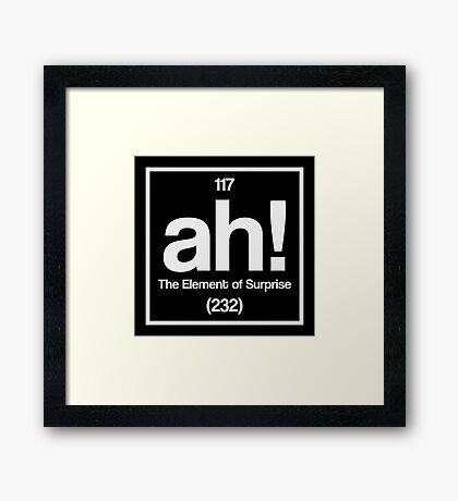 Element of Surprise Framed Print
