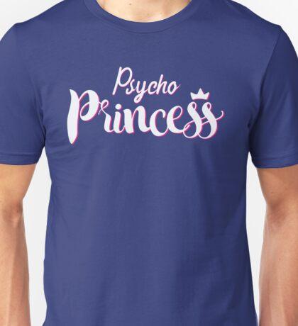 Psycho Princess Unisex T-Shirt