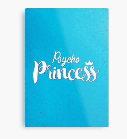 Psycho Princess Metal Print