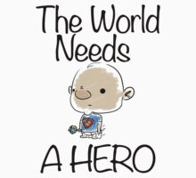 This World Needs A Hero One Piece - Short Sleeve