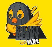Sneaky Beaky Like by J4cked