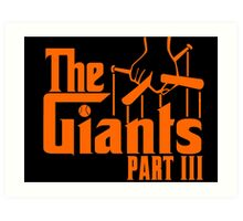 The GIANTS Part III Art Print