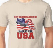 C-17 Globemaster III Made in the USA Unisex T-Shirt