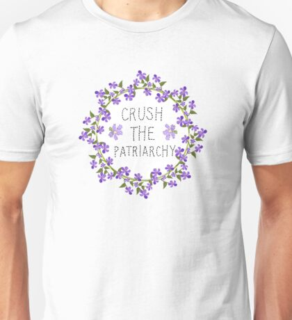 crush the patriarchy Unisex T-Shirt