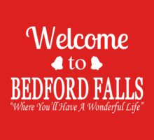 Welcome to Bedford Falls by waywardtees