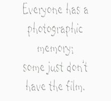 Photographic Memory Unisex T-Shirt