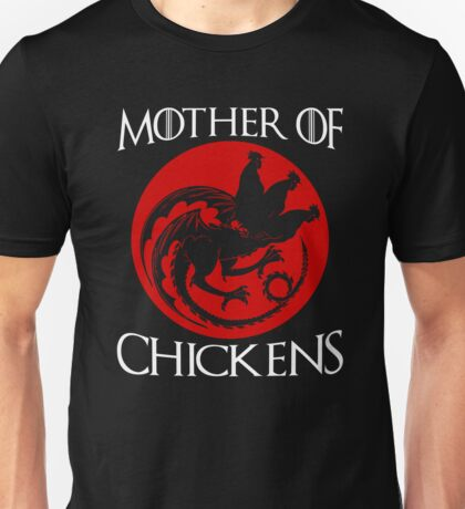 Mother of Chickens Unisex T-Shirt