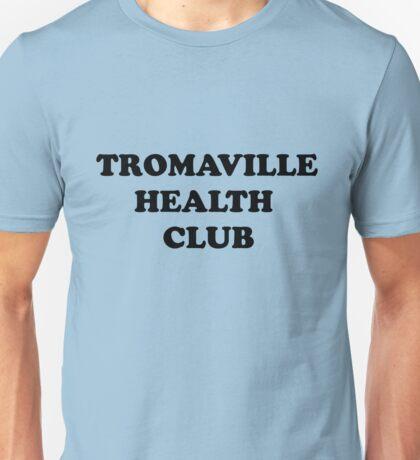 Tromaville Healthclub Employee T-Shirt Unisex T-Shirt