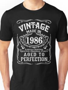 Vintage Made in 1986 Limited edition Genuine original parts Aged to perfection Unisex T-Shirt