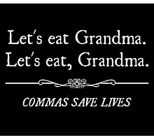 Let's Eat Grandma Commas Save Lives Photographic Print