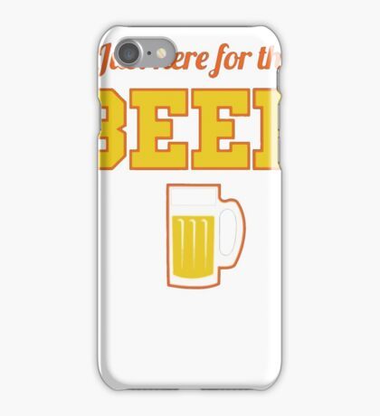 Best Seller: Just Here For The Beer iPhone Case/Skin