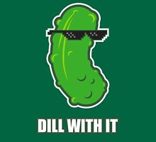 Dill With It Unisex T-Shirt