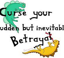 Curse Your Sudden But Inevitable Betrayal by Amarysauce