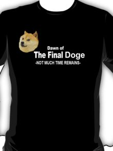 Dawn of the Final Doge T-Shirt