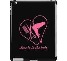 Love is in the hair iPad Case/Skin