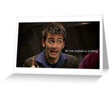 The Doctor Explains a Thing Greeting Card