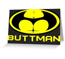 ButtMan Greeting Card