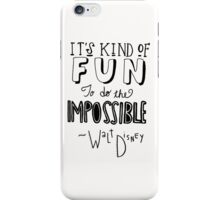 Walt Disney Quote iPhone Case/Skin