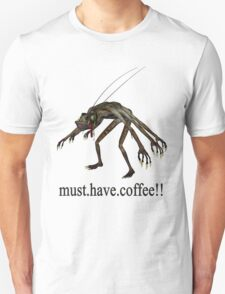 must.have.coffee T-Shirt