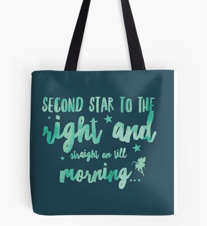 Second star to the right... Tote Bag
