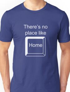 There is no place like home key Unisex T-Shirt