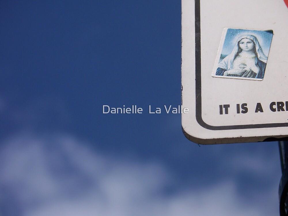 It is a criminal offence...1 by Danielle  La Valle
