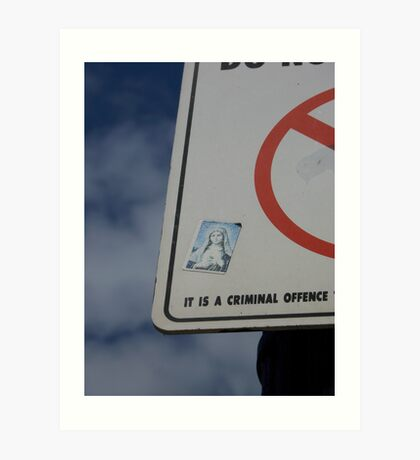 It is a criminal offence...3 Art Print