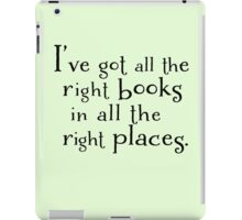 I've got all the right books in all the right places.  iPad Case/Skin