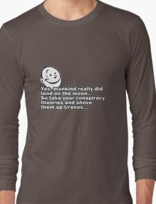 Conspiracy theory... Long Sleeve T-Shirt