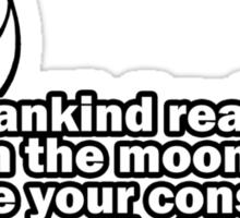 Conspiracy theory... Sticker