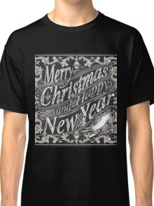 Vintage Greeting Card Text on a Blackboard  Classic T-Shirt