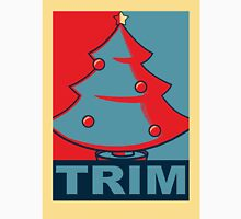 Trim the Tree Unisex T-Shirt