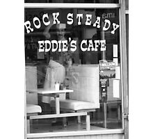 Rock Steady Eddie's Cafe Photographic Print