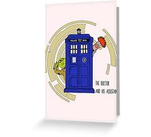 The Doctor and His Assistant Greeting Card
