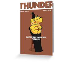 Pikachu: Break The Internet! Greeting Card