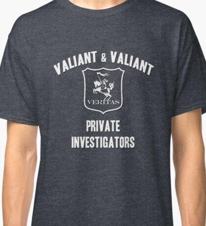 Valiant & Valiant Private Investigators Classic T-Shirt