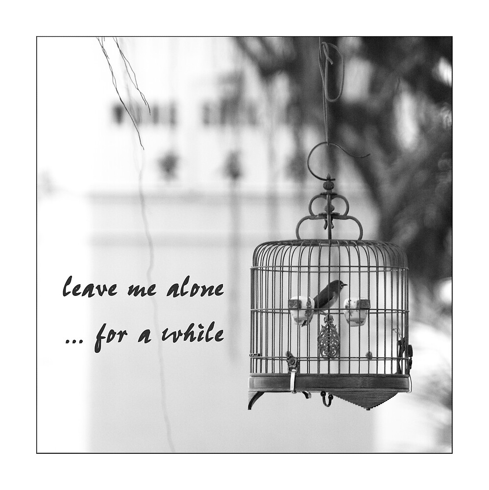 leave me alone by jchau