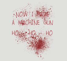 Now I Have A Machine Gun (Spatter) by PaulRoberts