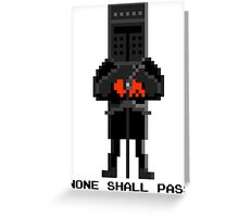 Black Knight - Monty Python and the Holy Pixel Greeting Card