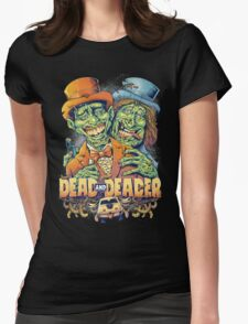 Dead and Deader Womens Fitted T-Shirt