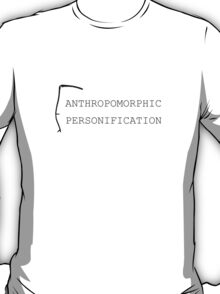 Anthropomorphic Personification (Black) T-Shirt