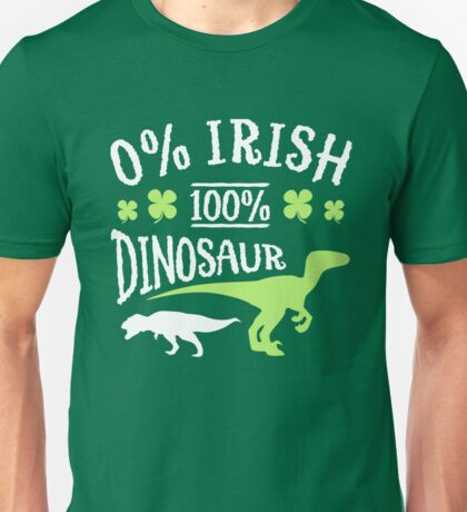0% Irish 100% Dinosaur Unisex T-Shirt
