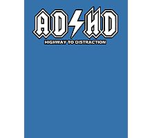 ADHD - Highway to distraction Photographic Print