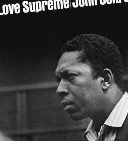 A Love Supreme Sticker